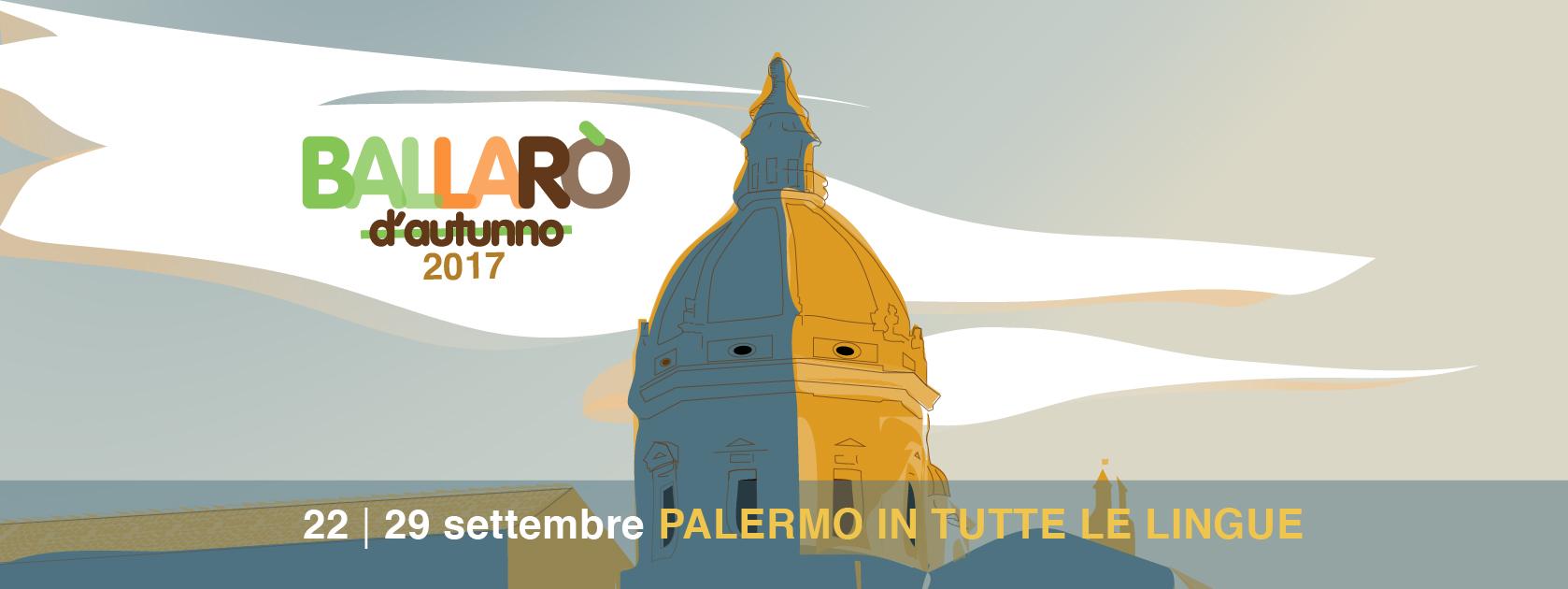 Ballarò d'autunno 2017 – Palermo in tutte le lingue